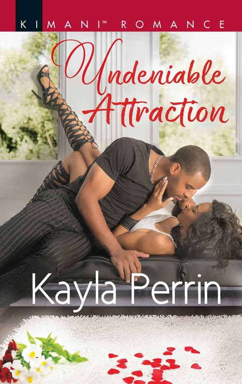 Undeniable Attraction by Kayla Perrin