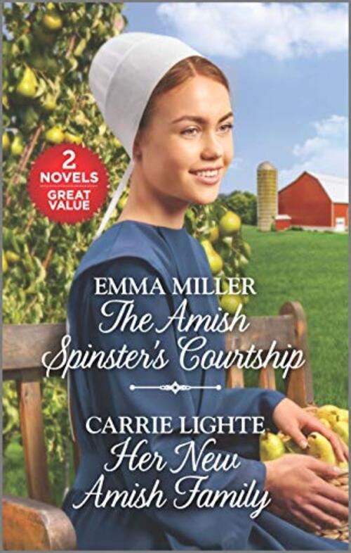 The Amish Spinster's Courtship and Her New Amish Family by Emma Miller