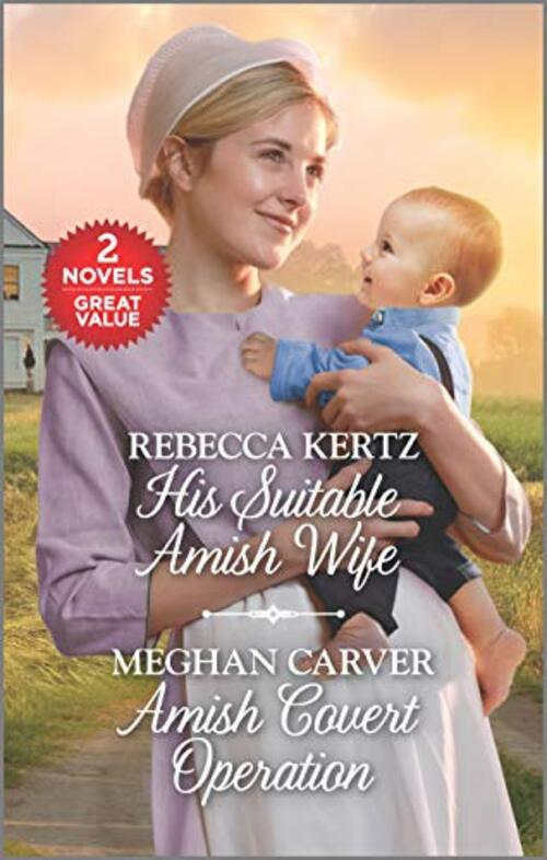 His Suitable Amish Wife and Amish Covert Operation by Rebecca Kertz