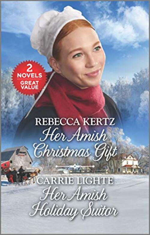 Her Amish Christmas Gift and Her Amish Holiday Suitor by Rebecca Kertz