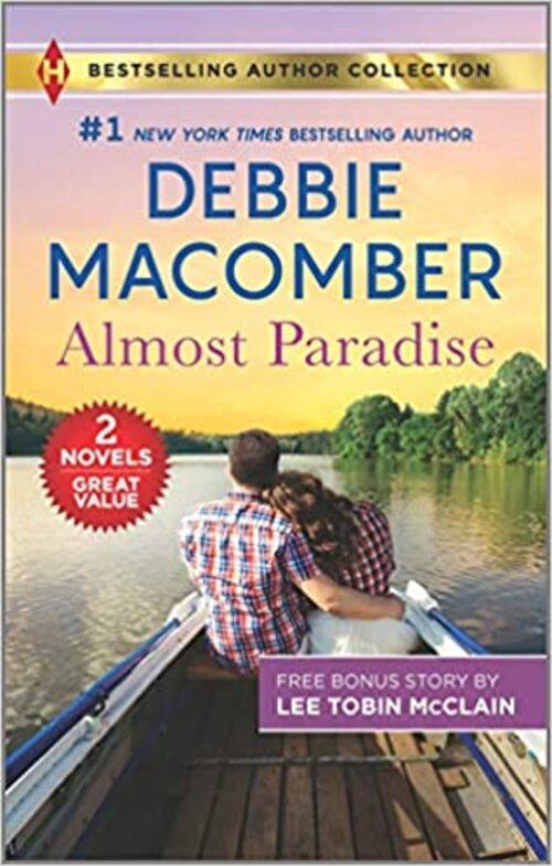 Almost Paradise & The Soldier's Redemption by Debbie Macomber