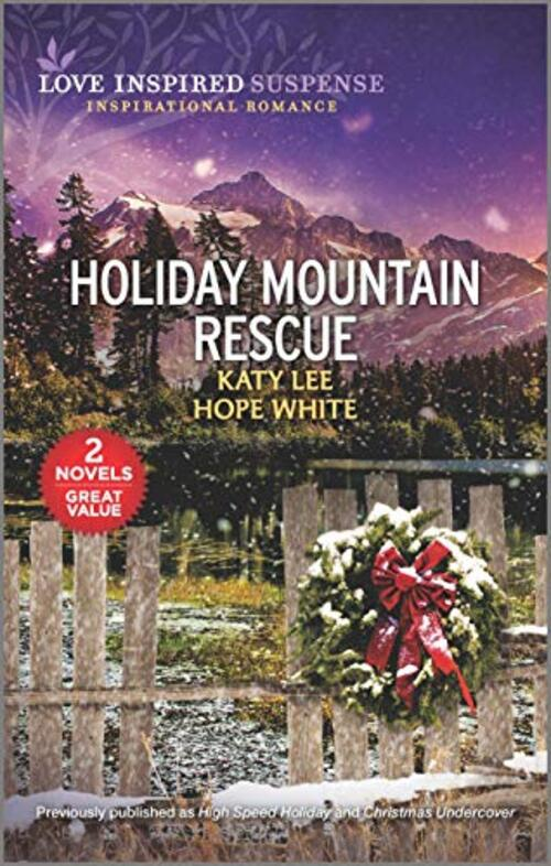 Holiday Mountain Rescue by Hope White