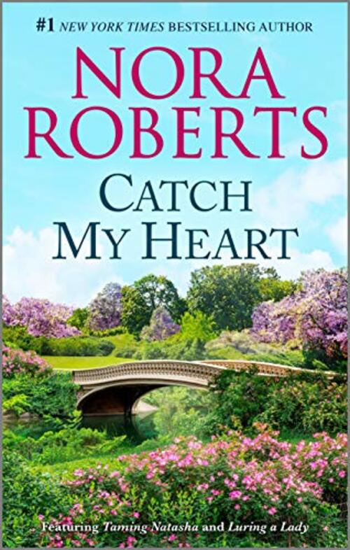 Catch My Heart by Nora Roberts