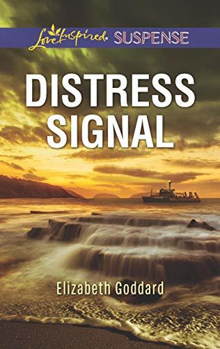 Distress Signal by Elizabeth Goddard