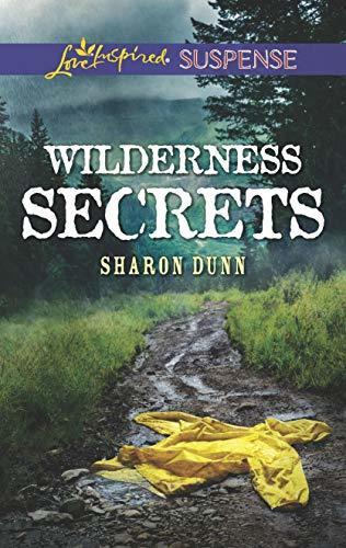 Wilderness Secrets by Sharon Dunn
