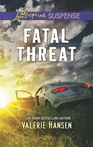 Fatal Threat by Valerie Hansen