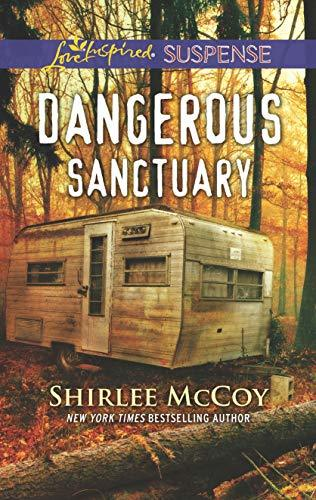 Dangerous Sanctuary by Shirlee McCoy
