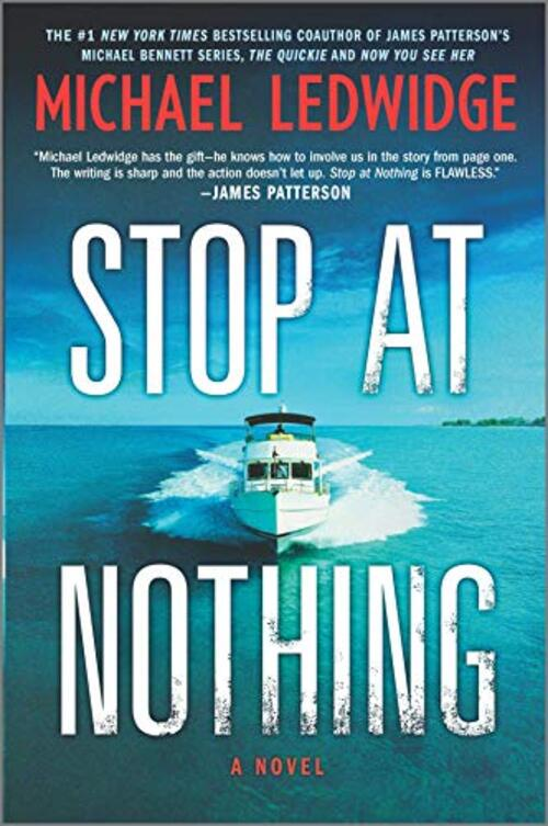 Stop at Nothing by Michael Ledwidge