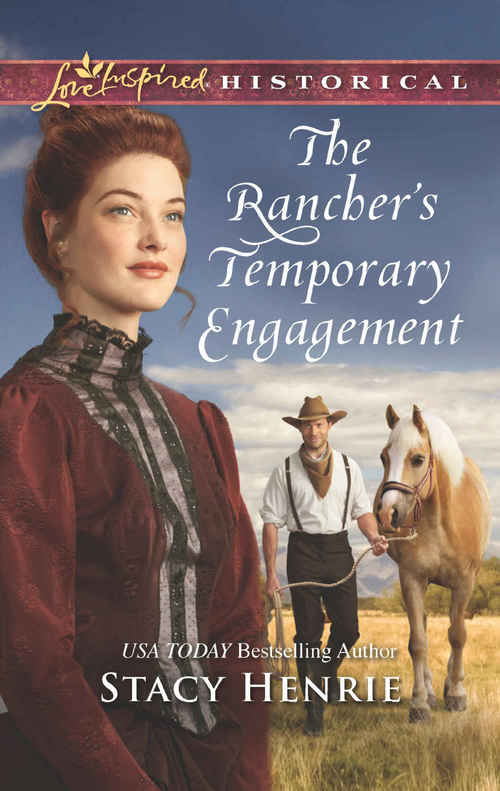 THE RANCHER'S TEMPORARY ENGAGEMENT