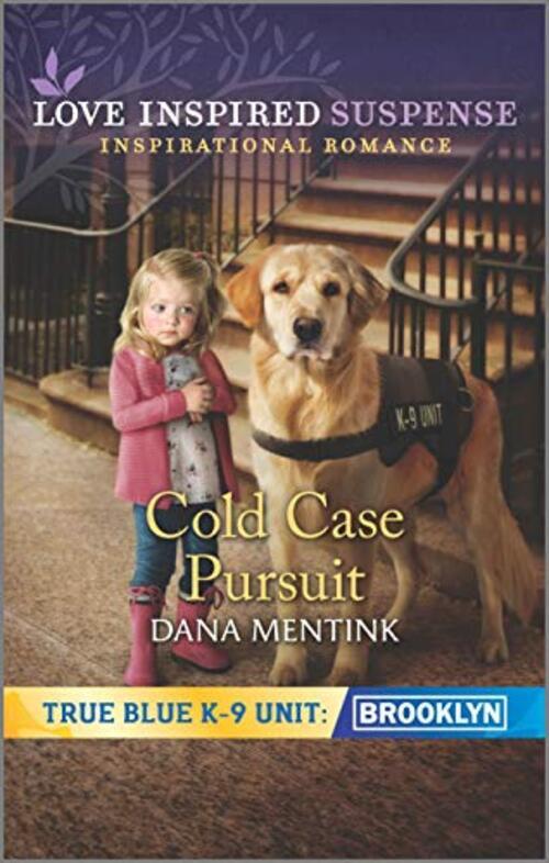 Cold Case Pursuit by Dana Mentink