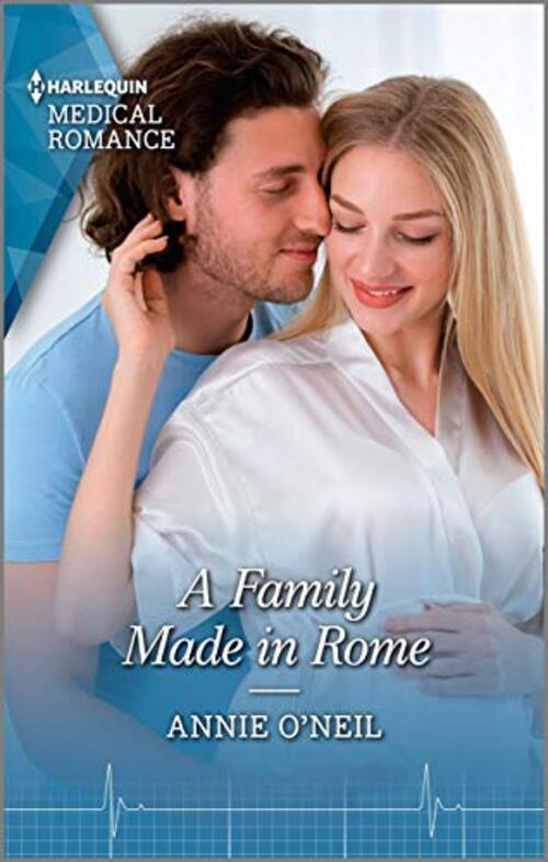 A Family Made in Rome by Annie O'Neil