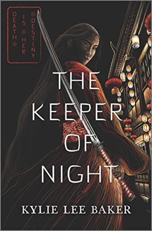 The Keeper of Night by Kylie Lee Baker