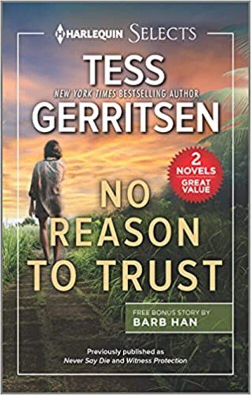 No Reason to Trust by Tess Gerritsen