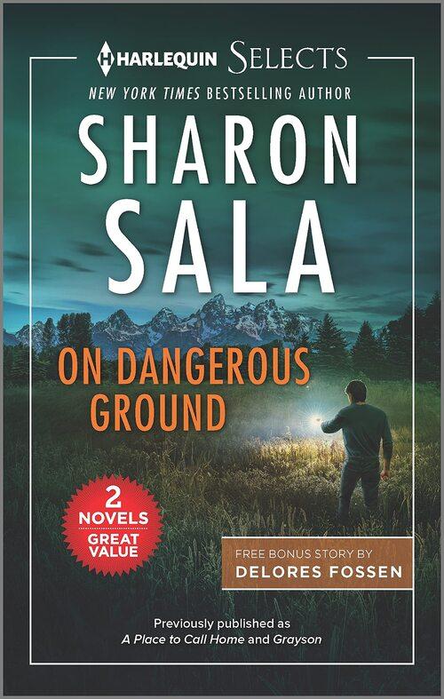 On Dangerous Ground by Sharon Sala