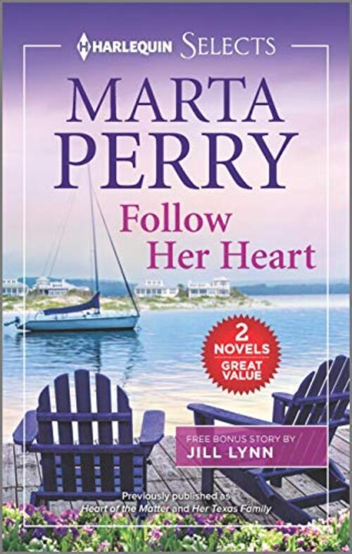 Follow Her Heart by Marta Perry