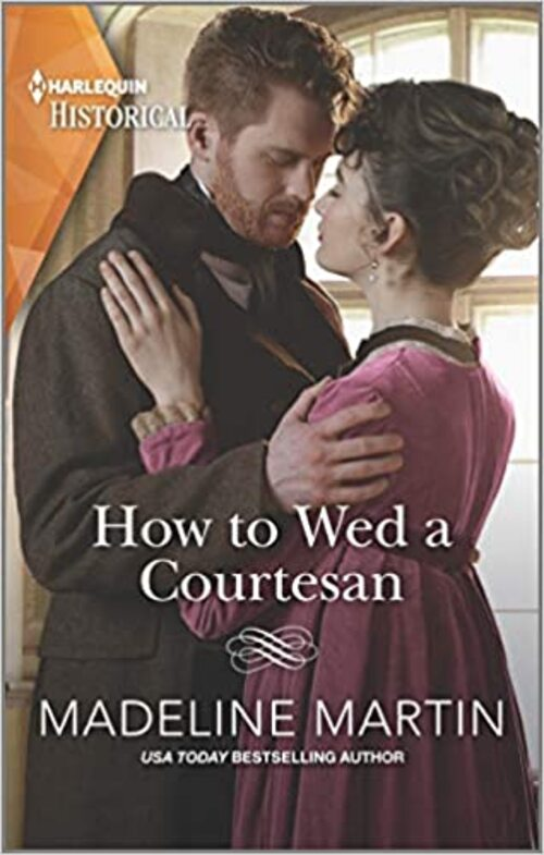 How to Wed a Courtesan by Madeline Martin