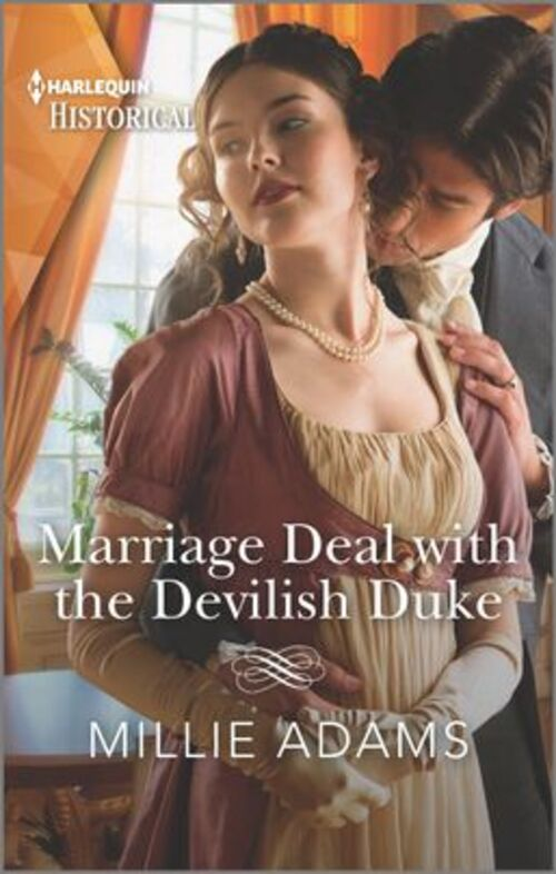 Marriage Deal with the Devilish Duke by Millie Adams