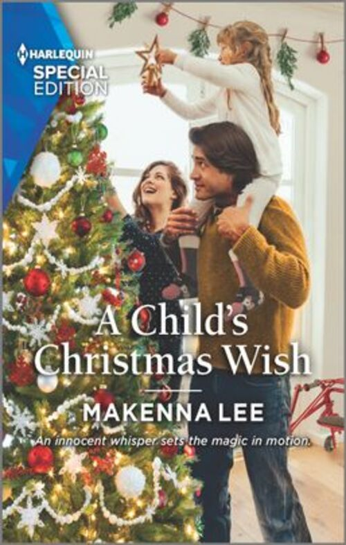 A Child's Christmas Wish by Makenna Lee
