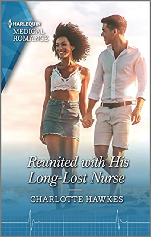 Reunited with His Long-Lost Nurse by Charlotte Hawkes
