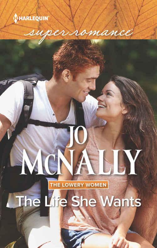 The Life She Wants by Jo McNally