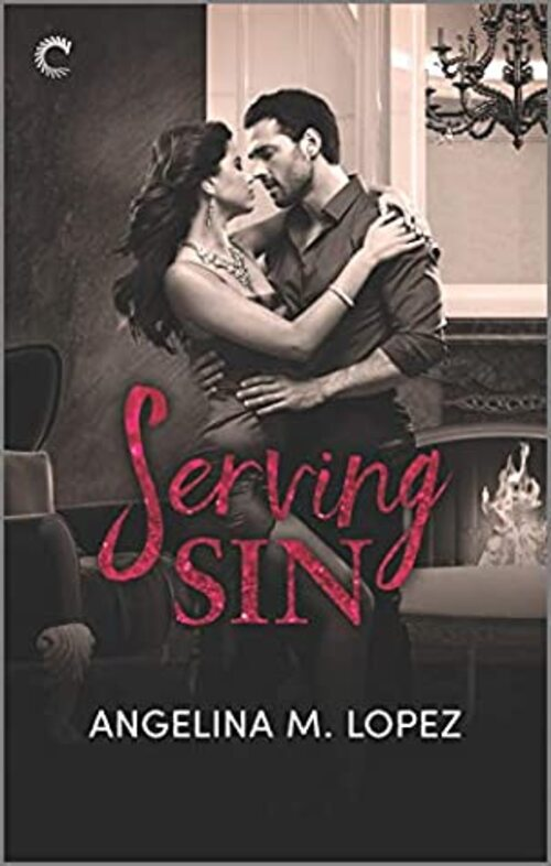 Serving Sin by Angelina M. Lopez