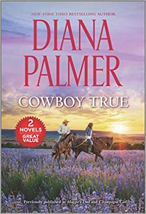 Cowboy True by Diana Palmer