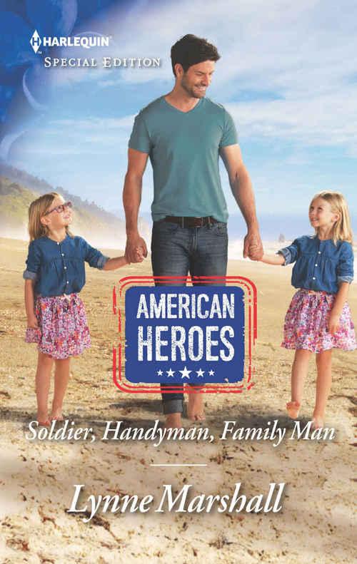 Soldier, Handyman, Family Man by Lynne Marshall