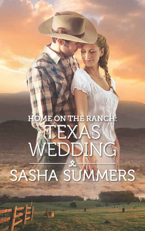 Home on the Ranch: Texas Wedding by Sasha Summers