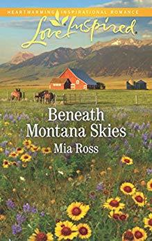 Beneath Montana Skies by Mia Ross
