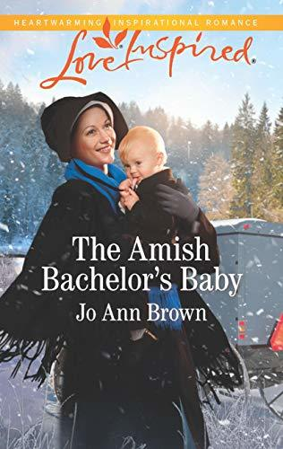 The Amish Bachelor's Baby by Jo Ann Brown