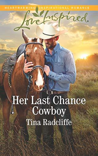 Her Last Chance Cowboy by Tina Radcliffe