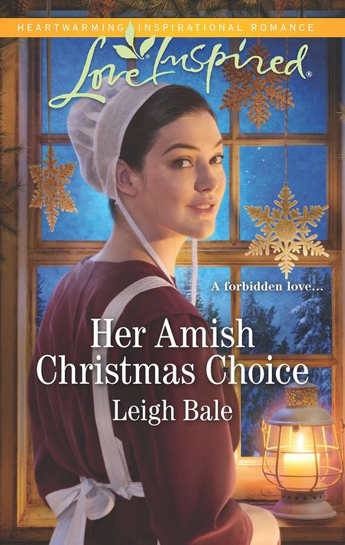 Her Amish Christmas Choice by Leigh Bale