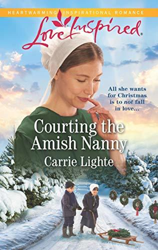 Courting the Amish Nanny by Carrie Lighte