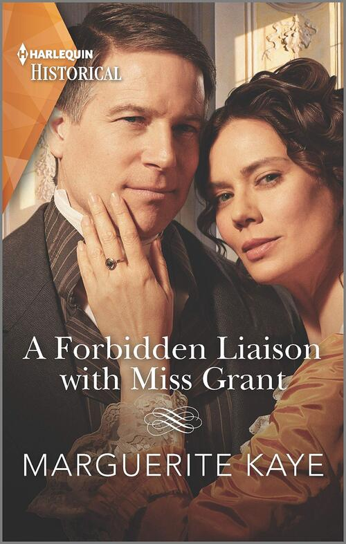 A Forbidden Liaison with Miss Grant by Marguerite Kaye