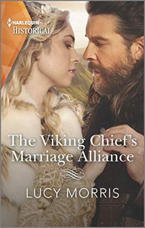 The Viking Chief's Marriage Alliance by Lucy Morris