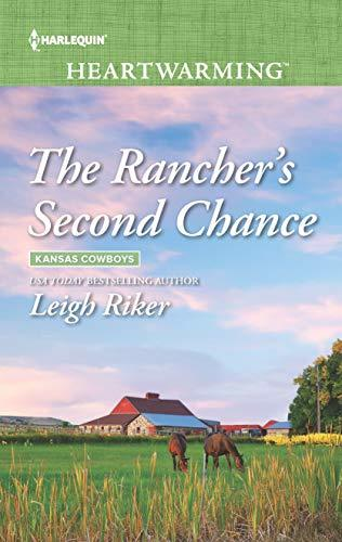 The Rancher's Second Chance by Leigh Riker