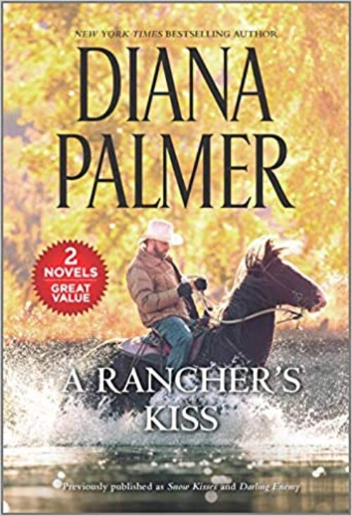 A Rancher's Kiss by Diana Palmer