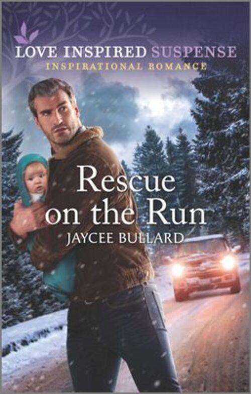 Rescue on the Run by Jaycee Bullard