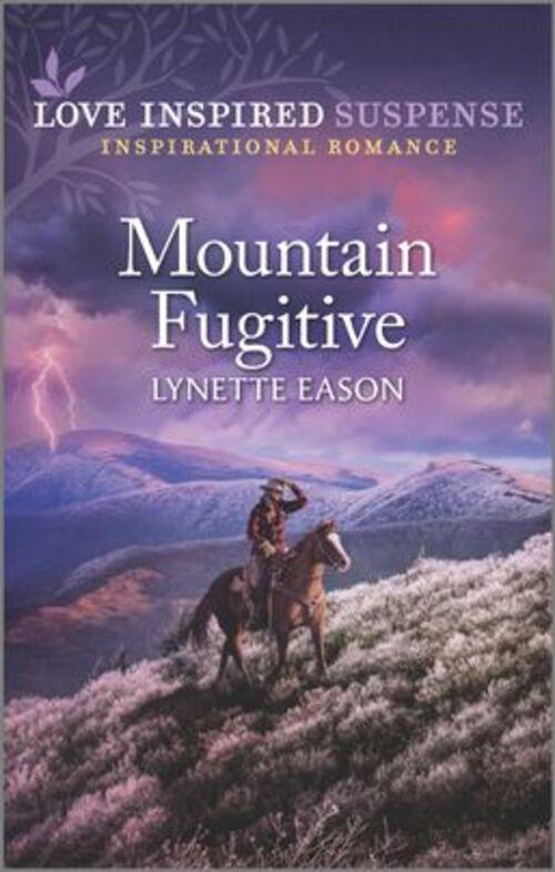 Mountain Fugitive by Lynette Eason