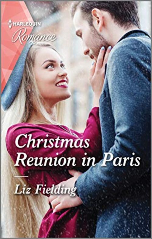 Christmas Reunion in Paris by Liz Fielding