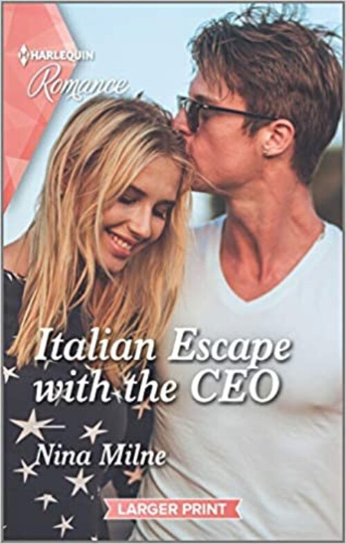 Italian Escape with the CEO by Nina Milne
