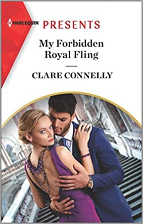 My Forbidden Royal Fling by Clare Connelly