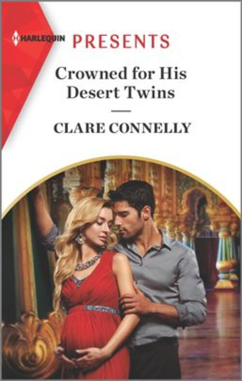 Crowned for His Desert Twins by Clare Connelly