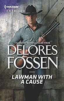 Lawman with a Cause by Delores Fossen