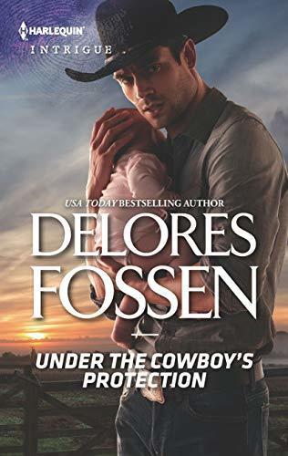 Under the Cowboy's Protection by Delores Fossen