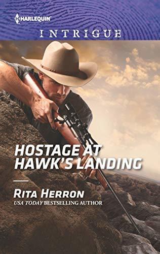 Hostage at Hawk's Landing by Rita Herron
