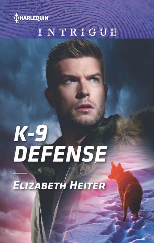 K-9 Defense by Elizabeth Heiter