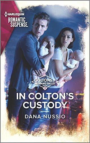 In Colton's Custody by Dana Nussio