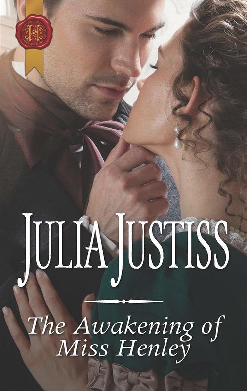 The Awakening of Miss Henley by Julia Justiss