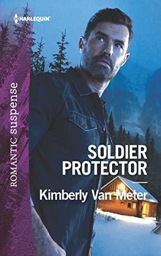 Soldier Protector by Kimberly Van Meter